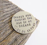 Hand Stamped Golf Marker Thank You For Raising The Man Of My Dreams Ball Marker Gift from Bride Rehearsal Dinner Gift Ideas Men Personalized