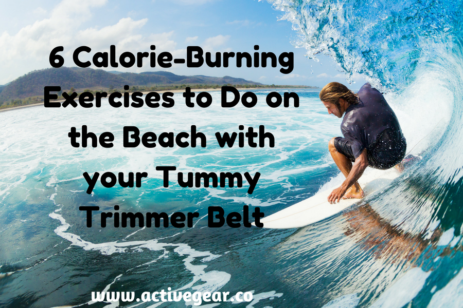 6 Calorie-Burning Exercises to Do on the Beach with your Tummy Trimmer Belt