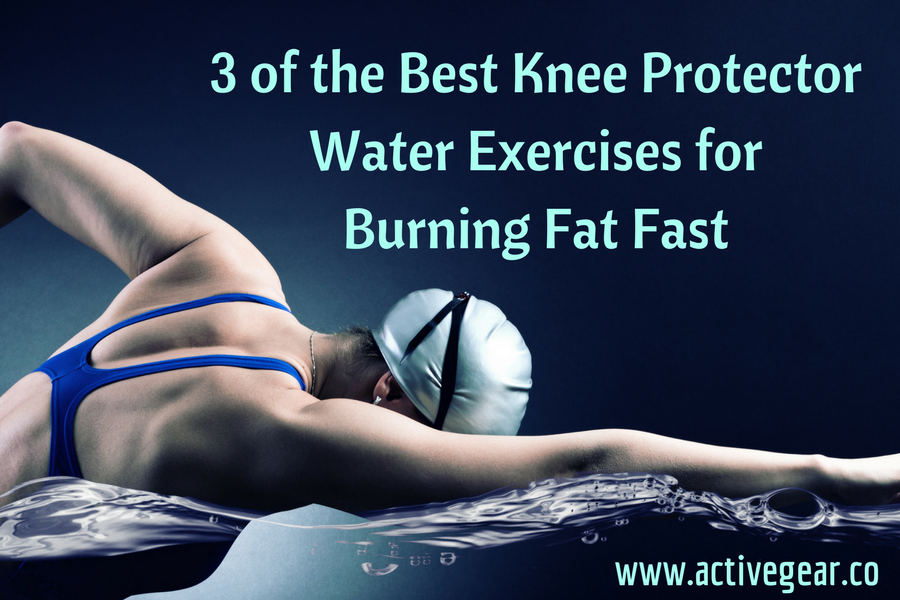 3 of the Best Knee Protector Water Exercises for Burning Fat Fast