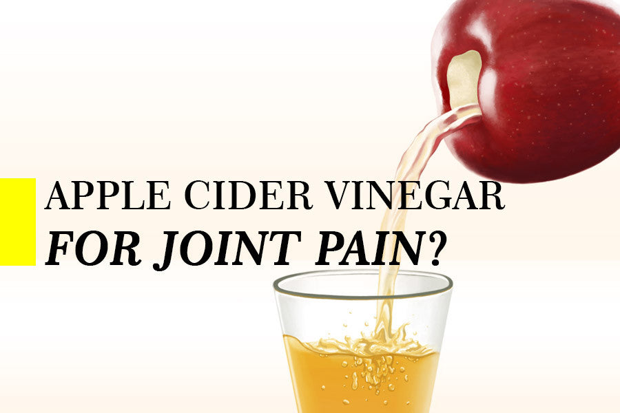 Can Apple Cider Vinegar Help with Inflammation of Your Joints?