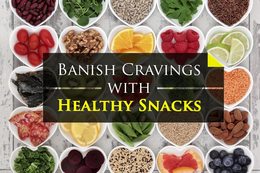 Satisfying Snack Foods to Banish Different Types of Hunger