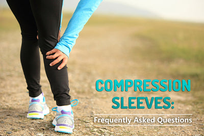 Compression Sleeves: Frequently Asked Questions