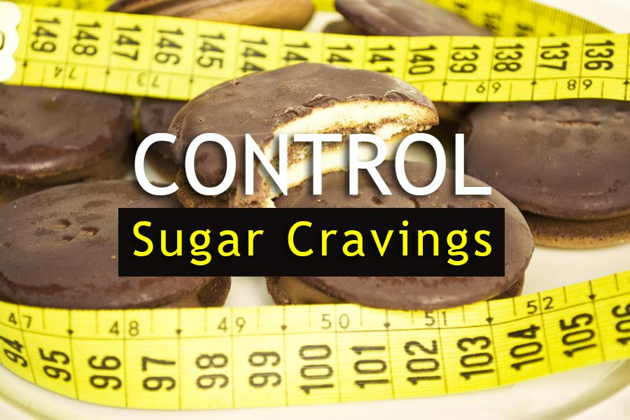 The Dreaded Sweet-tooth: Control your Sugar Cravings