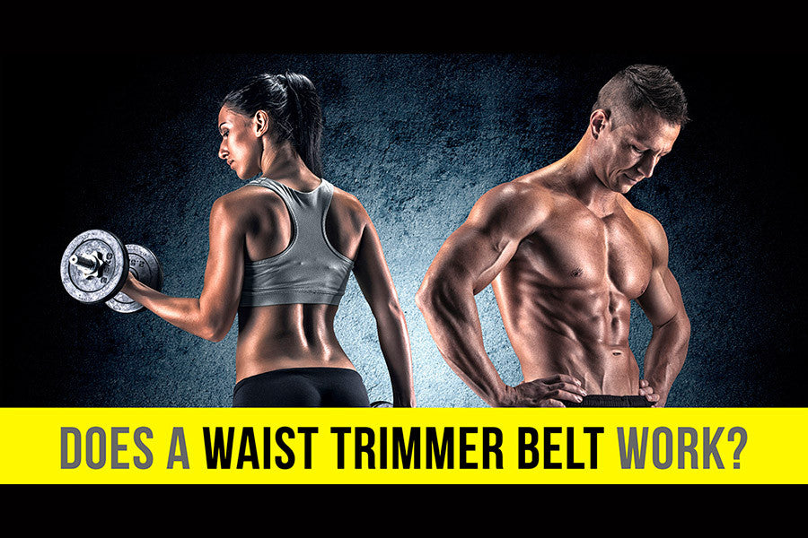 Does a Waist Trimmer Belt Work?