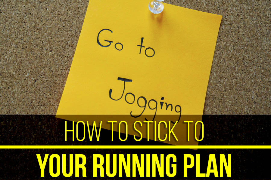 How to Stick to Your Running Plan