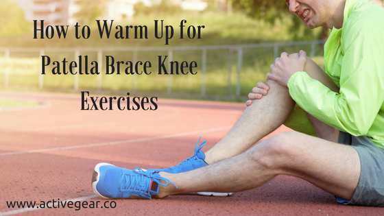 How to Warm Up for Patella Brace Knee Exercises