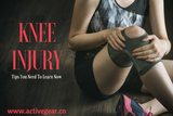 Knee Injury Tips You Need To Learn Now