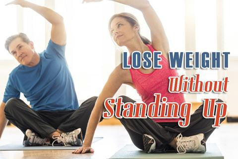 How to Lose Weight Without Standing Up