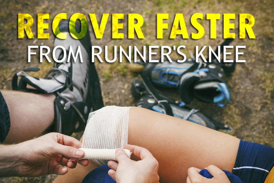 How to Recover Faster from Runner's Knee