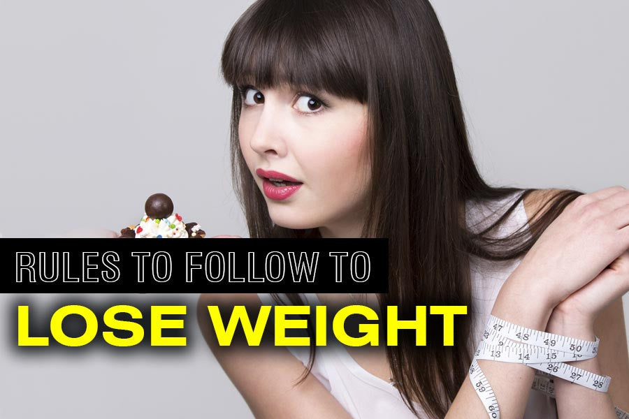 Three Great Rules to Follow When Trying to Lose Weight