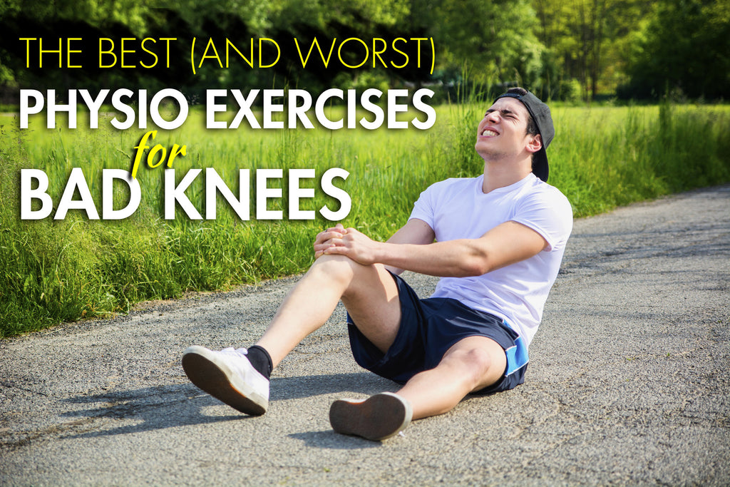 The Best (and Worst) Physio Exercises for Bad Knees