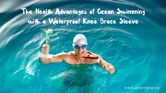 The Health Advantages of Ocean Swimming with a Waterproof Knee Brace Sleeve