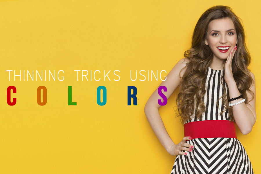 Thinning Tricks: How to Use Colors to Look Slimmer