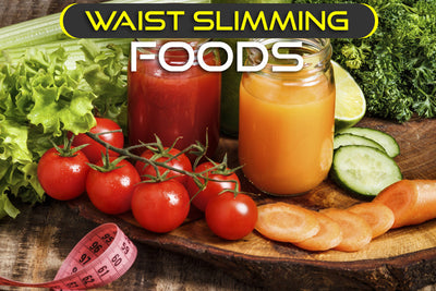 Waist Slimming Foods to Fill Your Fridge (and your stomach)