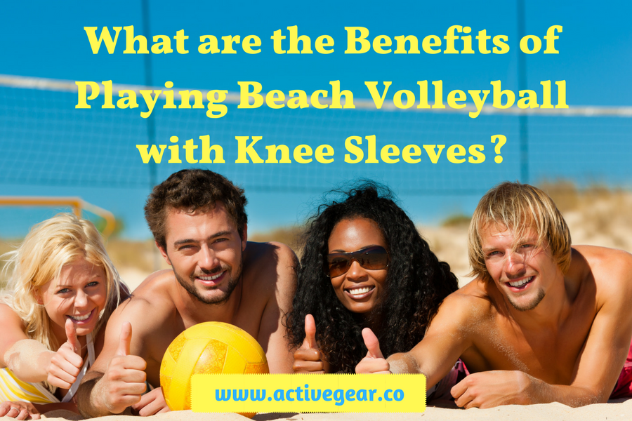 What are the Benefits of Playing Beach Volleyball with Knee Sleeves?