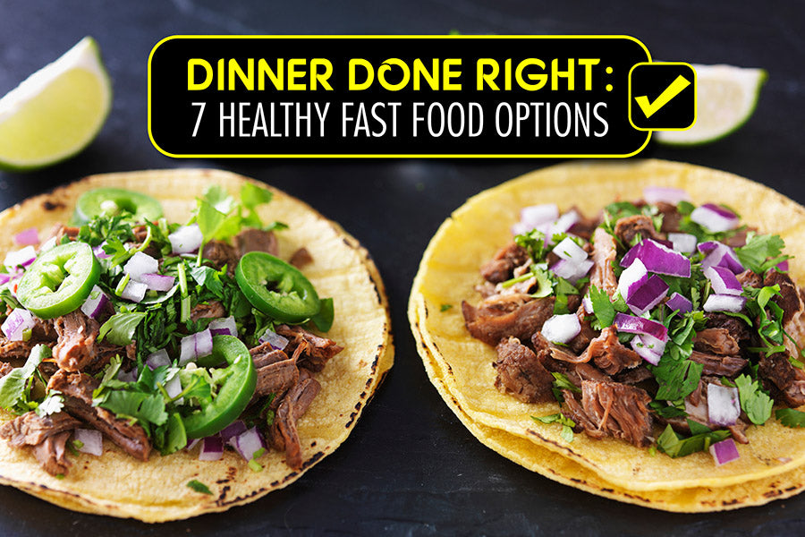 7 Healthy fast food options