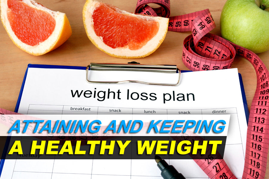 Attaining and Keeping a Healthy Weight