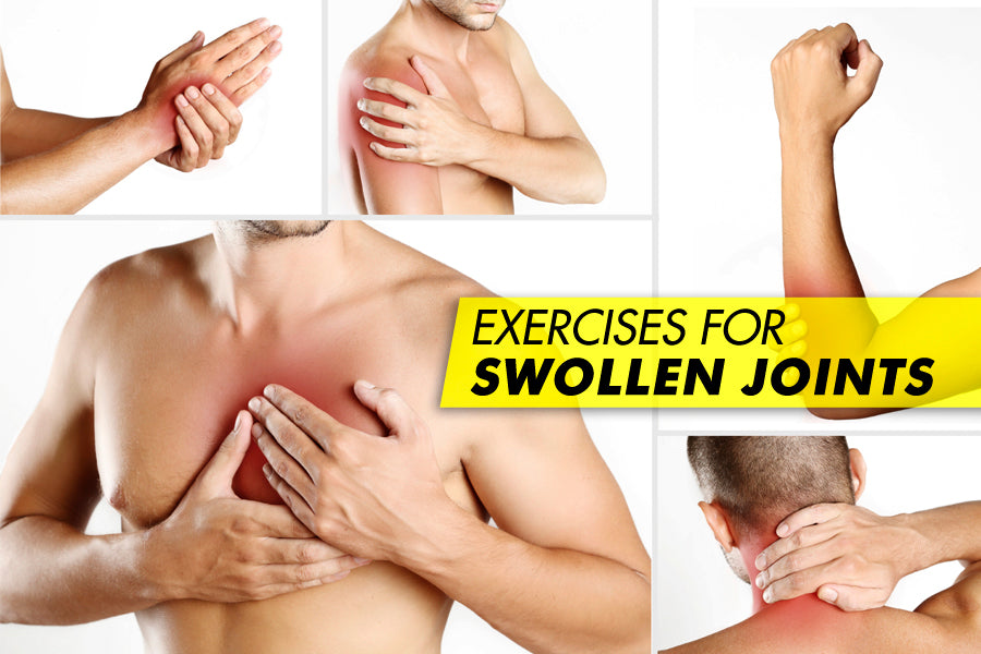 Exercises for Swollen Joints
