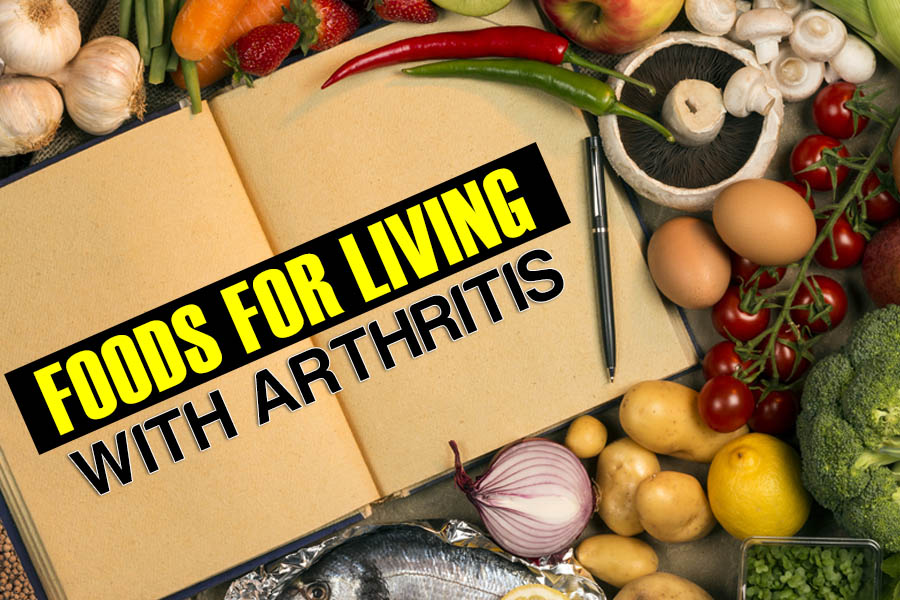 Foods for Living with Arthritis