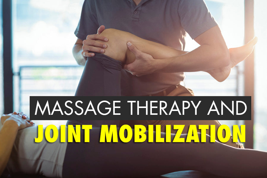 Massage Therapy and Joint Mobilization