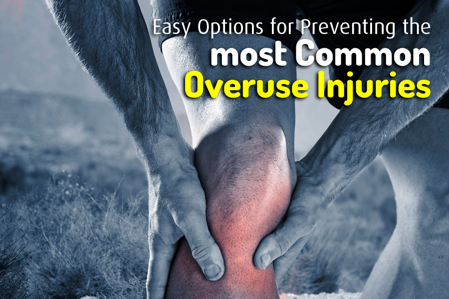 Preventing the most Common Overuse Injuries