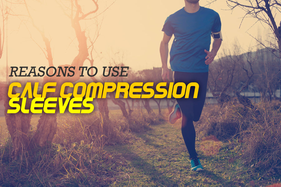 Reasons to Use Calf Compression Sleeves