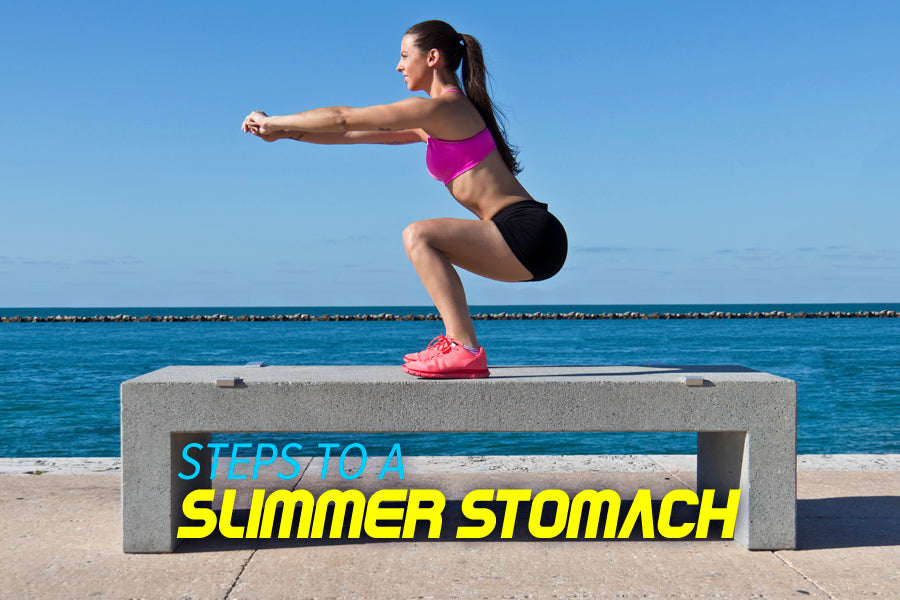 Steps to a Slimmer Stomach