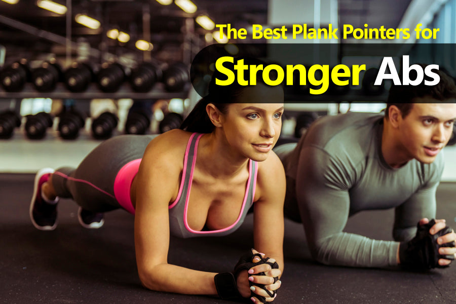 The Best Plank Pointers for Stronger Abs