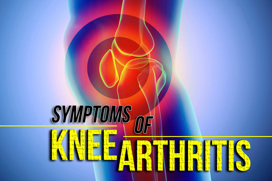 Symptoms of Arthritis in the Knee