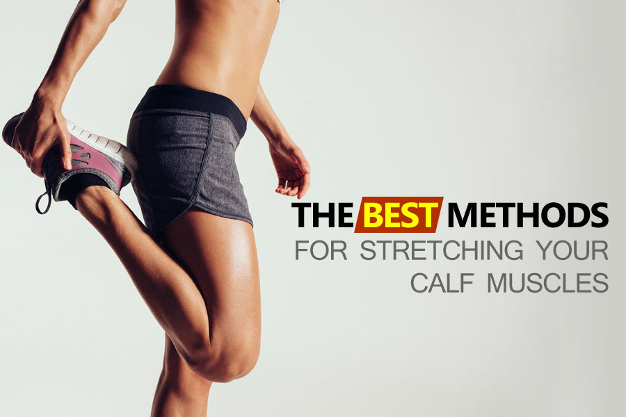 The Best Methods for Stretching your Calf Muscles