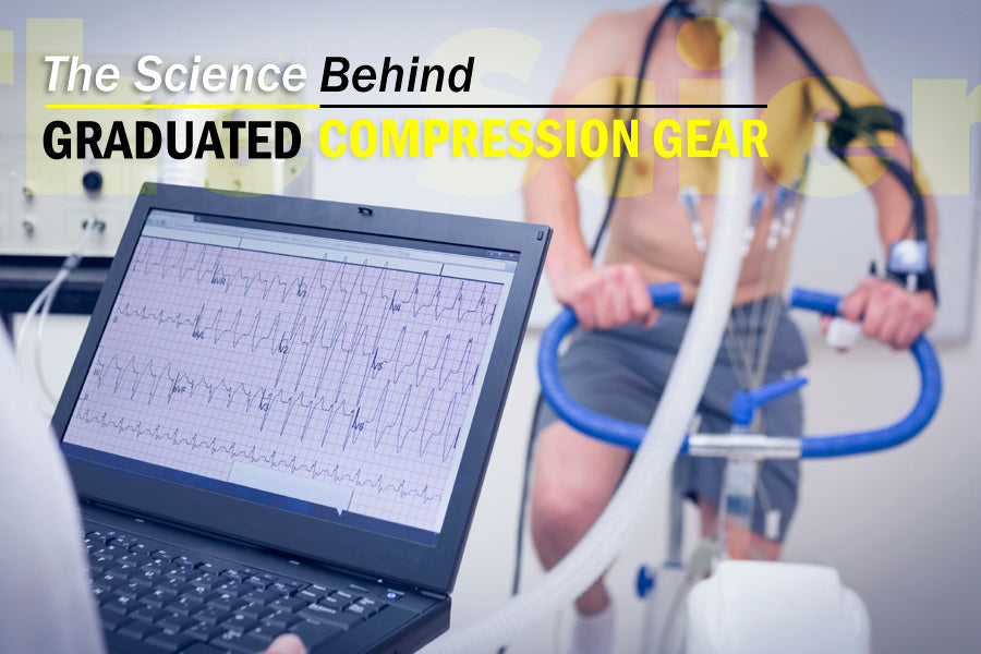 The Science Behind Graduated Compression Gear