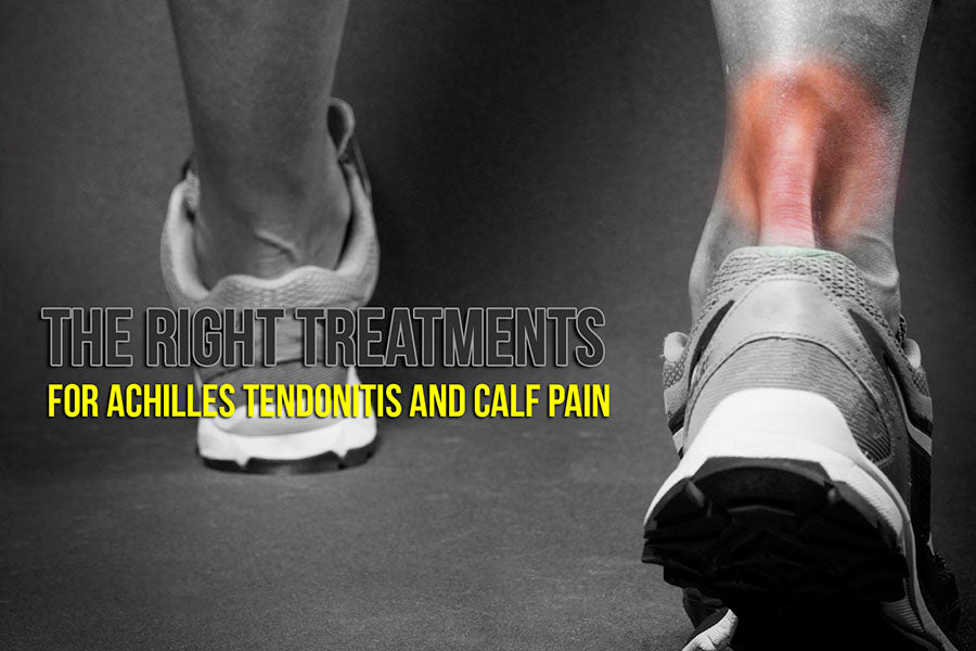 Treatments for Achilles Tendonitis and Calf Pain