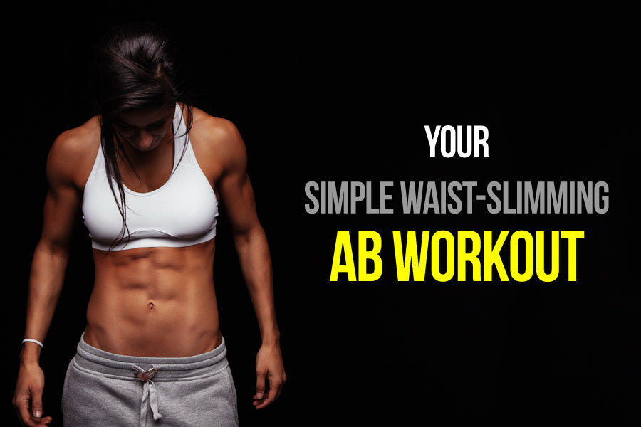 Waist-Slimming Ab Workout