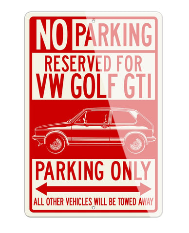 Volkswagen Golf Rabbit GTI MKI Reserved Parking Only Sign
