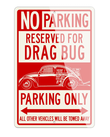 "Volkswagen Beetle ""Dragster"" Reserved Parking Only Sign"