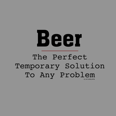 Beer... The Perfect Temp Solution  EL-385