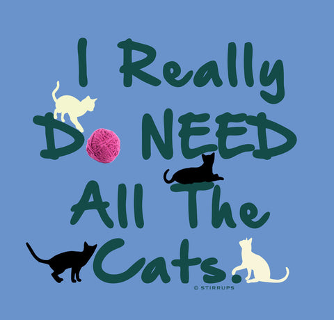 I Really Do Need All The Cats  EL-386