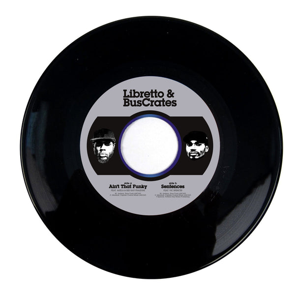 Buscrates & Libretto - Ain't That Funky b/w Sentences 7""