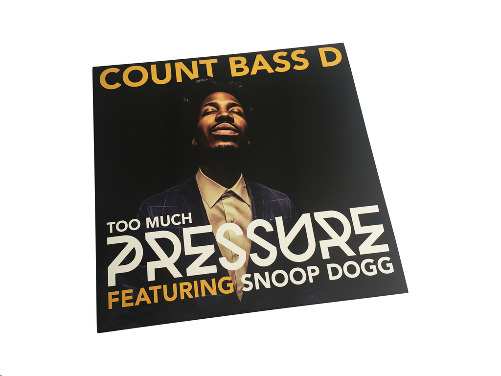 "Count Bass D - Too Much Pressure Ft. Snoop Dogg 12"" Vinyl + Digital Download"
