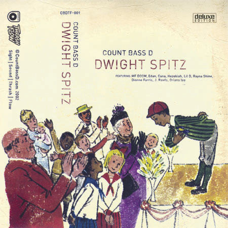 Count Bass D - Dwight Spitz (Deluxe Edition) Cassette + Digital Download
