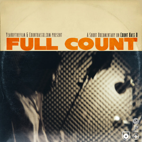 Full Count: A Short Documentary On Count Bass D