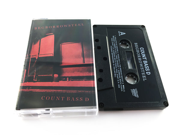 Count Bass D - BEGBORROWSTEEL Cassette + Digital Download