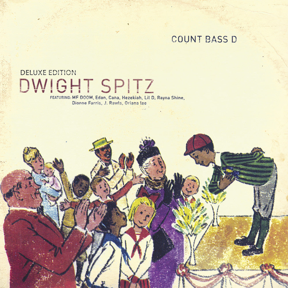Count Bass D - Dwight Spitz (Deluxe Edition) Digital Download