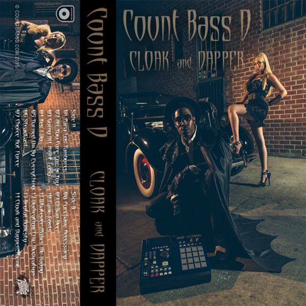 Count Bass D-Cloak and Dapper Cassette