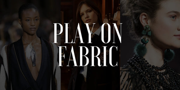 Play On Fabrics: The Rampant Runway Trend of Fall 2017