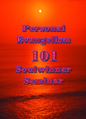 One-On-One Ministry Soul-Winning Seminar Digital Download
