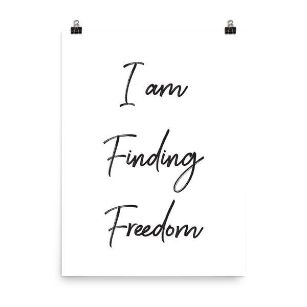 I am Finding Freedom Poster