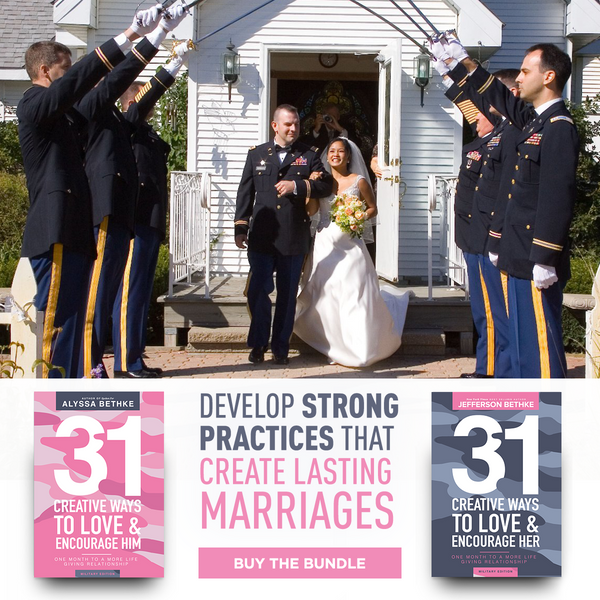 31 Creative Ways To Love And Encourage Him & Her MILITARY EDITIONS