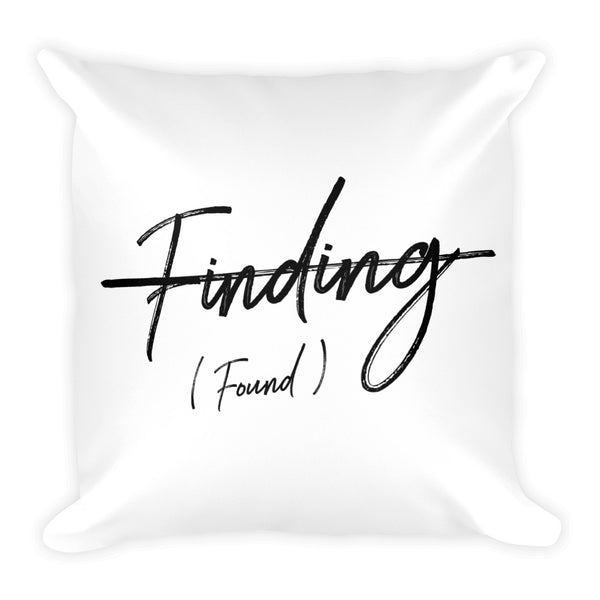 Finding Freedom Square Pillow