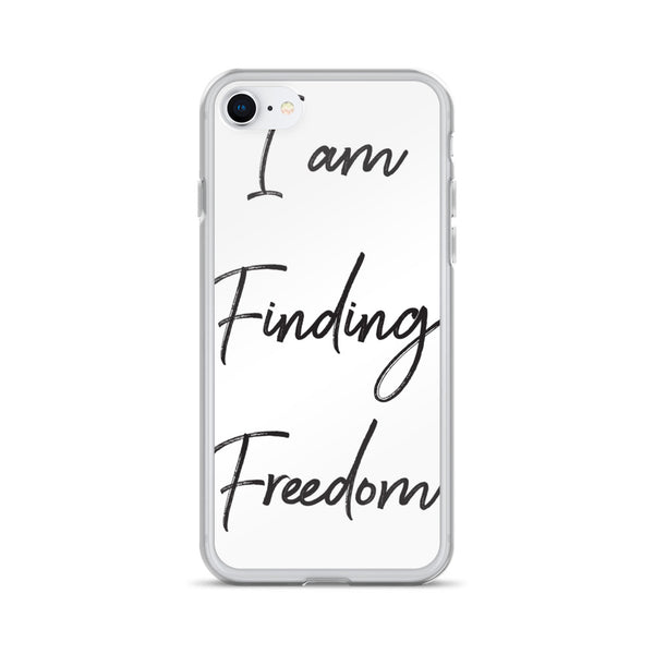 I am Finding Freedom iPhone Case